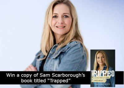 "Win a copy of Sam Scarborough's book titled ""Trapped"""