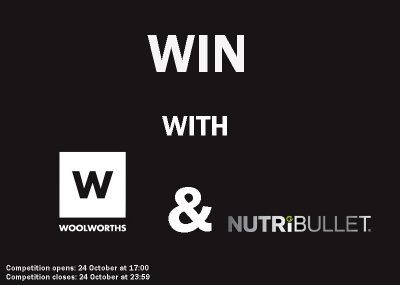 Win a Woolworths R500 voucher and a Nutribullet